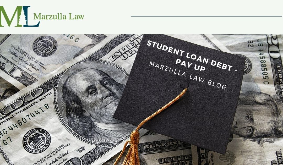 Student Loan Debt—Pay Up