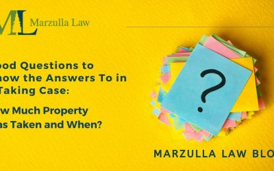Good Questions to Know the Answers To in a Taking Case: How Much Property Was Taken and When?